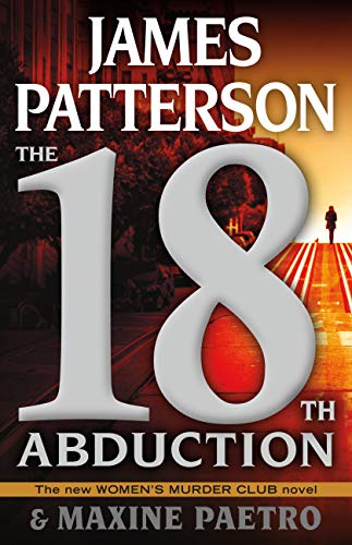 The 18th Abduction (Women's Murder Club)  by James Patterson