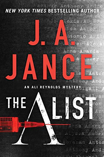 The A List (Ali Reynolds Series Book 14)  by J.A. Jance