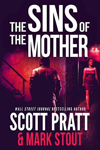 The Sins of the Mother (Miller & Stevens Book 1)  by Scott Pratt