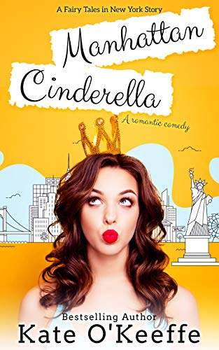 Manhattan Cinderella by Kate O'Keeffe