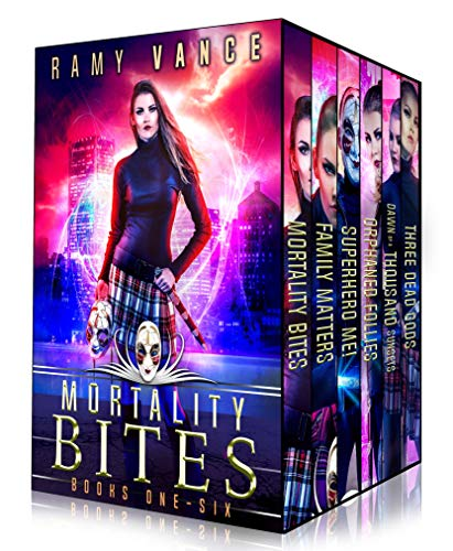 Mortality Bites - Boxed Set (Books 1 - 6): An Urban Fantasy Epic Adventure by Ramy Vance