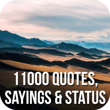 11,000 Quotes, Sayings & Status
