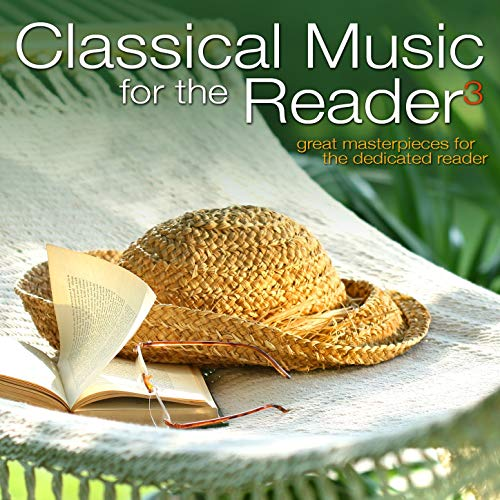 Classical Music for the Reader 3 by Various Artists