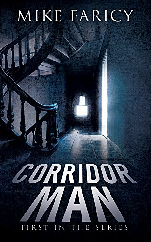 Corridor Man  by Mike Faricy