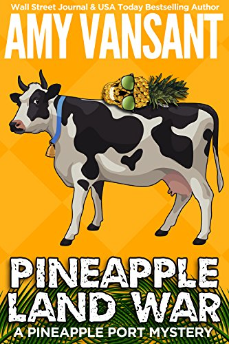 Pineapple Land War by Amy Vansant