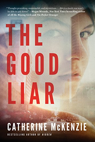The Good Liar  by Catherine McKenzie