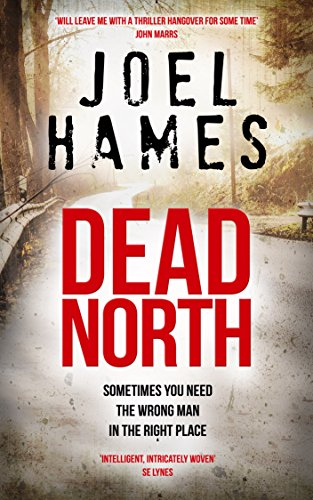 Dead North (Sam Williams Book 1)  by Joel Hames