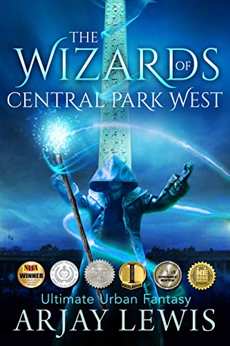 The Wizards of Central Park West: Ultimate Urban Fantasy  by Arjay Lewis