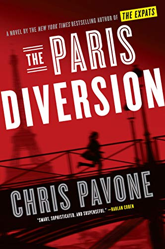 The Paris Diversion: A Novel  by Chris Pavone
