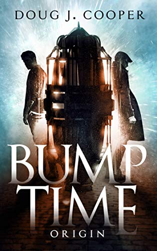 Bump Time Origin  by Doug J. Cooper