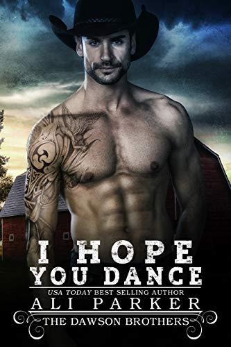 I Hope You Dance by Ali Parker
