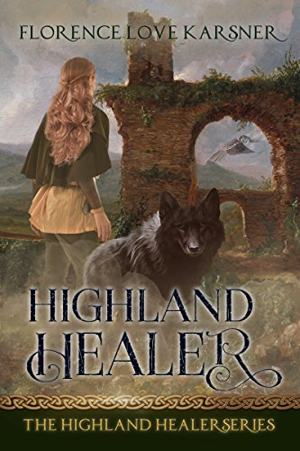 Highland Healer by Florence Love Karsner