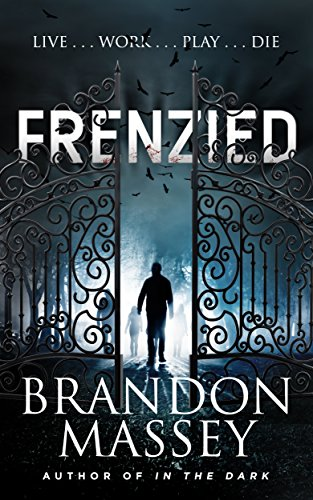 Frenzied - A Suspense Thriller  by Brandon Massey