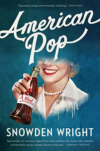 American Pop: A Novel  by Snowden Wright