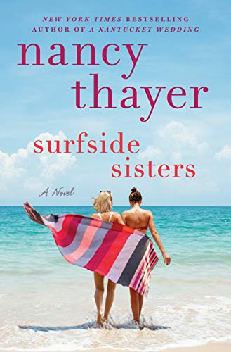 Surfside Sisters: A Novel  by Nancy Thayer