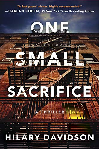 One Small Sacrifice (Shadows of New York Book 1)  by Hilary Davidson