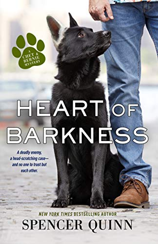 Heart of Barkness (A Chet & Bernie Mystery Book 9)  by Spencer Quinn