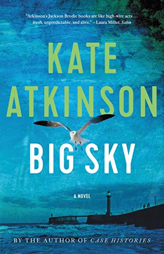 Big Sky (Jackson Brodie Book 5)  by Kate Atkinson