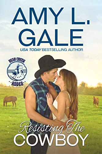Resisting the Cowboy by Amy L. Gale