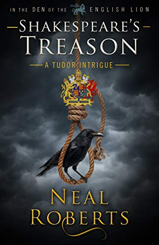 Shakespeare's Treason by Neal Roberts