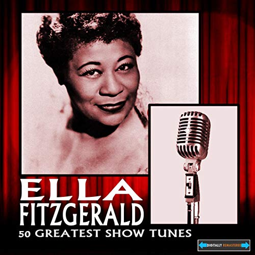 Fifty Greatest Show Tunes by Ella Fitzgerald