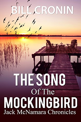 The Song of the Mockingbird (Jack McNamara Chronicles Book 1)  by Bill Cronin