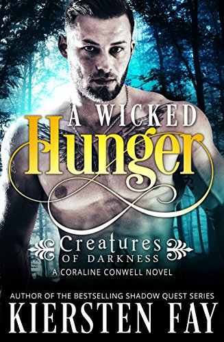 A Wicked Hunger by Kiersten Fay
