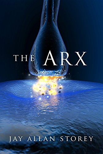The Arx  by Jay Allan Storey