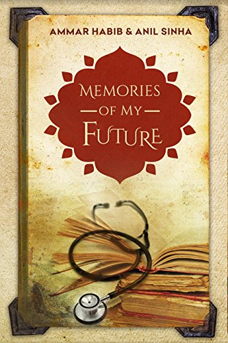 Memories Of My Future  by Ammar Habib
