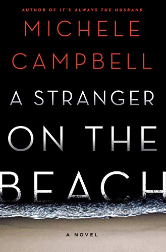 A Stranger on the Beach: A Novel  by Michele Campbell