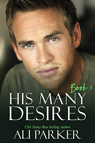 His Many Desires by Ali Parker