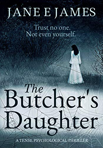 The Butcher's Daughter by Jane E. James