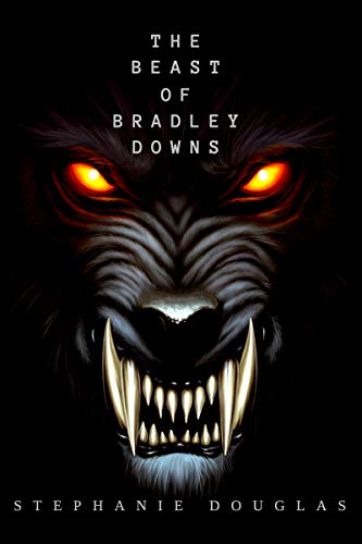 The Beast of Bradley Downs  by Stephanie Douglas