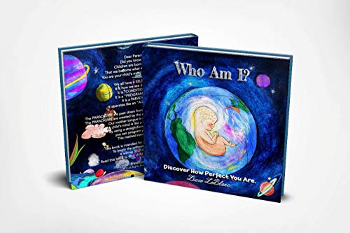 Who Am I?: Discover How Perfect You Are  by Lucie LeBlanc