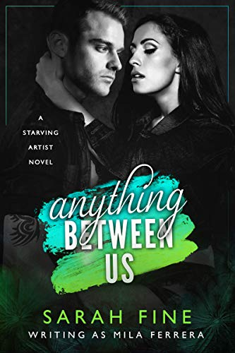 Anything Between Us by Mila Ferrera