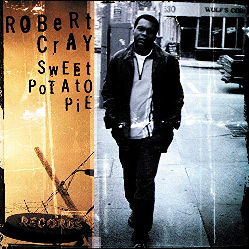 Sweet Potato Pie by The Robert Cray Band