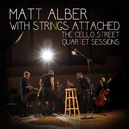 Matt Alber With Strings Attached by Matt Alber