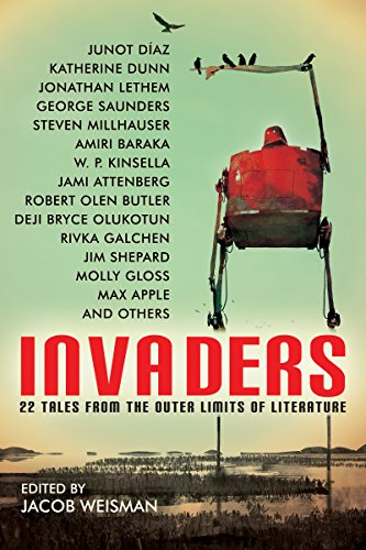Invaders: 22 Tales from the Outer Limits of Literature  by Multiple Authors