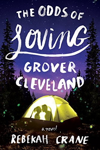 The Odds of Loving Grover Cleveland  by Rebekah Crane