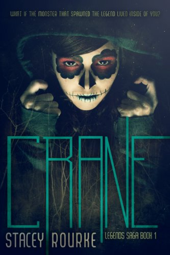 Crane (Legends Saga Book 1)  by Stacey Rourke