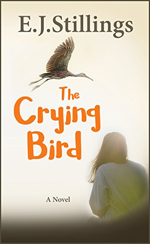 The Crying Bird  by E.J. Stillings