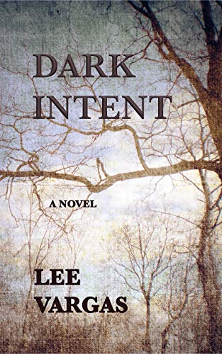 DARK INTENT  by LEE VARGAS