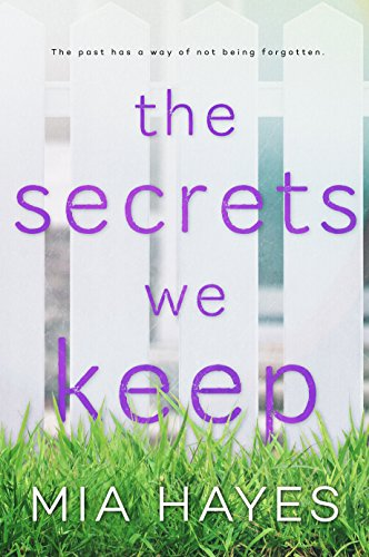 The Secrets We Keep (A Waterford Novel Book 1)  by Mia Hayes