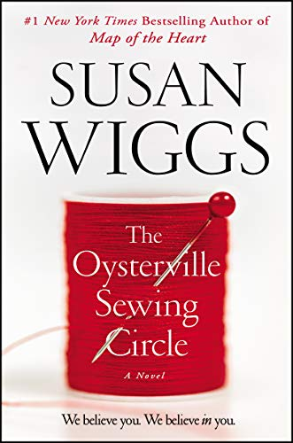 The Oysterville Sewing Circle: A Novel  by Susan Wiggs