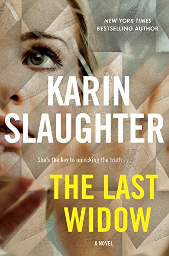 The Last Widow: A Novel (Will Trent Book 9)  by Karin Slaughter