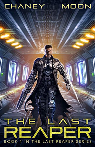 The Last Reaper by J.N. Chaney