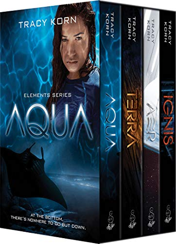 The Elements: The Complete Series by Tracy Korn