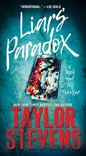 Liars' Paradox (A Jack and Jill Thriller Book 1)  by Taylor Stevens