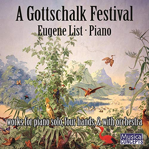 A Gottschalk Festival by Various Artists