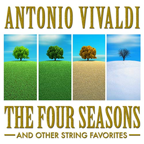 Antonio Vivaldi: The Four Seasons and Other String Favorites by Budapest Strings & Antonio Vivaldi